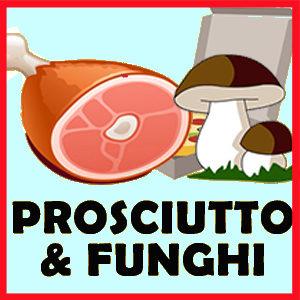 PROSCIUTTO & FUNGHI