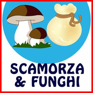SCAMORZA & FUNGHI